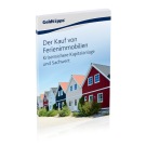 Der Kauf von Ferienimmobilien: Krisensicherer Sachwert und Kapitalanlage