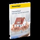 Hausverkauf: Wann der Staat die Hand aufhält