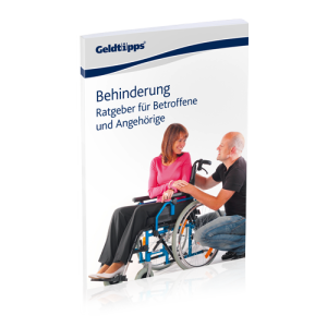Behinderung: Ratgeber für Betroffene und Angehörige
