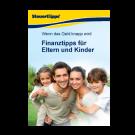 Finanztipps für Eltern und Kinder