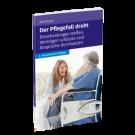 Der Pflegefall droht - 2. Auflage